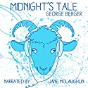 Midnight's Tale Audiobook by George Berger Narrated by Jane McLaughlin