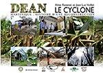 Le cyclone Dean : Martinique : histoi...