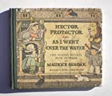 HECTOR PROTECTOR & AS I WENT OVER THE WATER (0060254858) by Sendak, Maurice