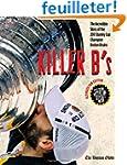 Killer B's: The Boston Bruins Capture...