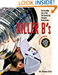 Killer B's: The Boston Bruins Capture...