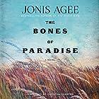 Bones of Paradise: A Novel Hörbuch von Jonis Agee Gesprochen von: Christina Traister