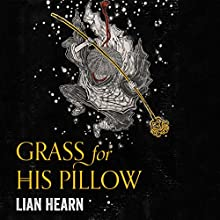 Grass for His Pillow: Tales of the Otori, Book 2 | Livre audio Auteur(s) : Lian Hearn Narrateur(s) : Aiko Nakasone, Kevin Gray