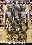 echange, troc Gibran Khalil - Les Dieux de la Terre