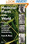 Medicinal Plants of the World, Volume...