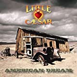 American Dream by Little Caesar (2012-07-17)