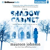 The Shadow Cabinet: Shades of London, Book 3 | Maureen Johnson