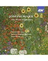Joseph Marx: The Piano Concertos