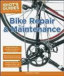 Idiot's Guides: Bike Repair and Maint...
