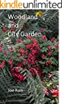 Woodland and City garden (English Edi...
