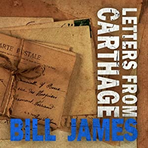 Letters from Carthage | [Bill James]