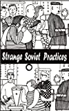 img - for Strange Soviet Practices (New Russian Writing) book / textbook / text book