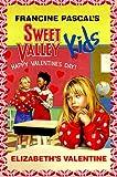 Elizabeth's Valentine (Sweet Valley Kids #4)