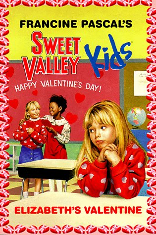 Elizabeth's Valentine (Sweet Valley Kids #4)