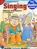 img - for Singing Lessons for Kids: Songs for Kids to Sing (Free Audio Available) (Progressive Young Beginner) book / textbook / text book