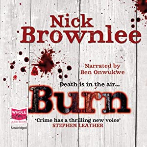 Burn | [Nick Brownlee]