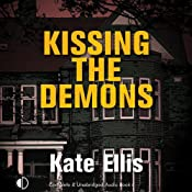 Kissing the Demons: Joe Plantagenet Murder Mysteries, Book 3 | [Kate Ellis]