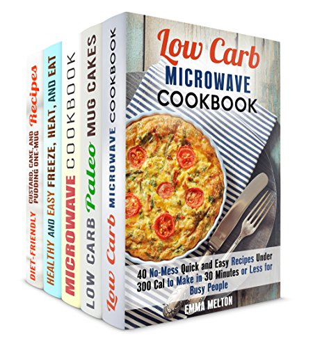 Microwave Meals Box Set (5 in 1): No-Mess Quick and Easy Microwave Recipes, Mug Meals and Mug Desserts to Cook in No Time by Emma Melton, Sheila Hope, Jessica Meyers, Andrea Libman, Elena Chambers