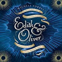 Edith & Oliver Audiobook by Michèle Forbes Narrated by Owen Roe
