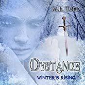 Dystance: Winter's Rising | [M.R. Tufo]
