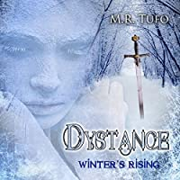 Dystance: Winter's Rising (       UNABRIDGED) by Mark Tufo Narrated by Julia Whelan