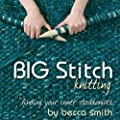 Big Stitch Knitting: Finding Your Inner Stashionista