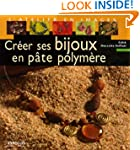 CR�ER SES BIJOUX EN P�TE POLYM�RE