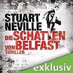 Die Schatten von Belfast (Gerry Fegan 1)   Stuart Neville