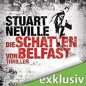 Die Schatten von Belfast (Gerry Fegan 1) | Stuart Neville