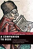img - for A Companion to Bede: A Reader's Commentary on the Ecclesiastical History of the English People book / textbook / text book