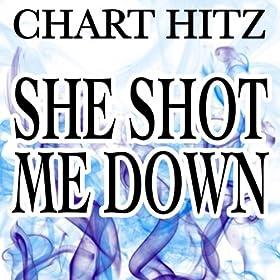 She Shot Me Down
