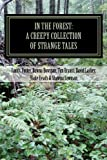 img - for In the Forest: A Creepy Collection of Strange Tales book / textbook / text book
