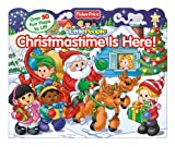 img - for Fisher-Price Little People Christmastime is Here! (Lift-the-Flap) book / textbook / text book