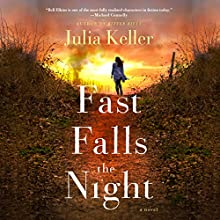 Fast Falls the Night: Bell Elkins, Book 6 Audiobook by Julia Keller Narrated by Shannon McManus