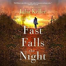 Fast Falls the Night: Bell Elkins, Book 6 | Livre audio Auteur(s) : Julia Keller Narrateur(s) : Shannon McManus