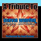 A Tribute To Stevie Wonder: Happy Birthday