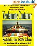 Verdammte Container: Seefahrt in den...