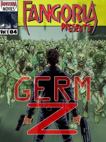 Fangoria Presents Germ Z