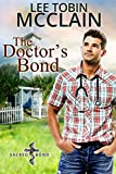 The Doctor's Bond (Christian Romance): Sacred Bond Series Book 4