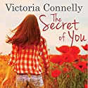 The Secret of You (       UNABRIDGED) by Victoria Connelly Narrated by Jan Cramer