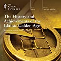 The History and Achievements of the Islamic Golden Age Lecture by  The Great Courses Narrated by Professor Eamonn Gearon