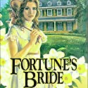 Fortune's Bride: The Brides of Montclair, Book 3 Audiobook by Jane Peart Narrated by Renee Raudman