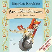 Baron Münchhausen (       ungekürzt) von Gottfried August Bürger Gesprochen von: Bürger Lars Dietrich