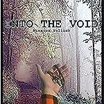 Into the Void | Winston Yellick