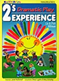 2'S Experience - Dramatic Play (2's Experience Series) (0943452201) by Wilmes, Liz