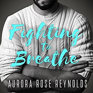 Fighting to Breathe Hörbuch