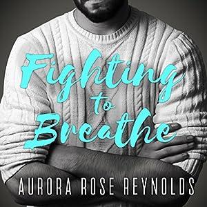 Fighting to Breathe Audiobook