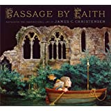 Passage by Faith: Exploring the Inspirational Art of James C. Christensen