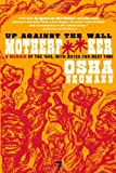 Up Against the Wall Motherf**er: A Memoir of the '60s, with Notes for Next Time