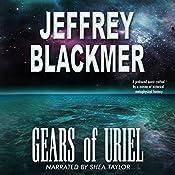 Gears of Uriel: Luminous Bridges, Book 1 | Jeffrey Blackmer